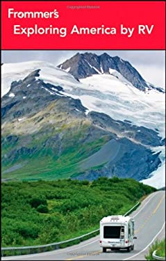 Frommer's Exploring America by RV 9781118086025