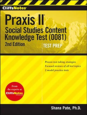Cliffsnotes Praxis II: Social Studies Content Knowledge (0081) 9781118090459
