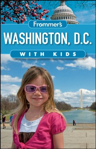 Frommer's Washington D.C. with Kids 9781118096253
