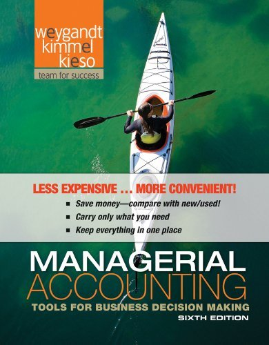 Managerial Accounting: Tools for Business Decision Making 9781118096895