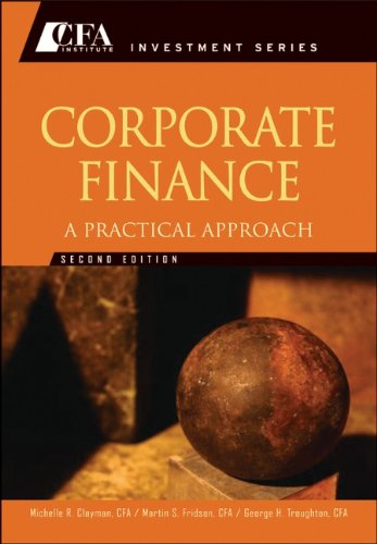Corporate Finance: A Practical Approach 9781118105375