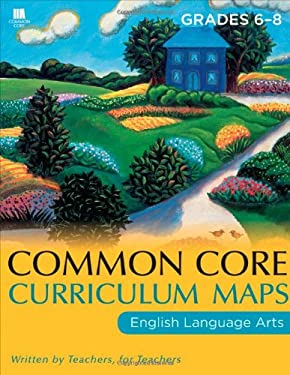 Common Core Curriculum Maps in English Language Arts, Grades 6-8 9781118108215