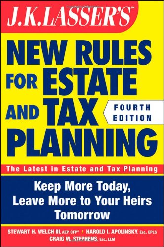 J.K. Lasser's New Rules for Estate and Tax Planning 9781118113554