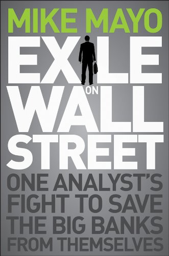 Exile on Wall Street: One Analyst's Fight to Save the Big Banks from Themselves 9781118115466