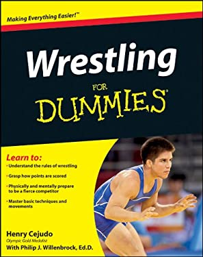 Wrestling for Dummies 9781118117972