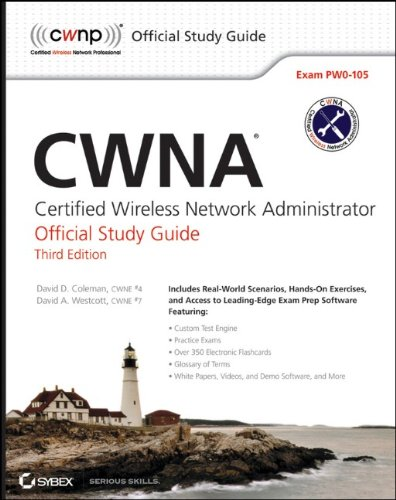 CWNA: Certified Wireless Network Administrator: official study guide 9781118127797