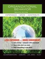 Organizational Behavior, Binder Version: Experience, Grow, Contribute