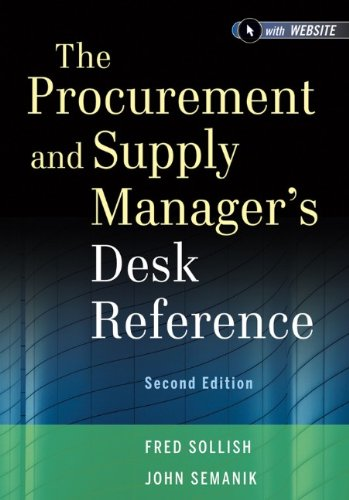 The Procurement and Supply Manager's Desk Reference, + Website 9781118130094