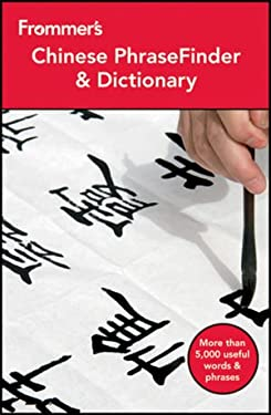 Frommer's Chinese Phrasefinder & Dictionary 9781118143612