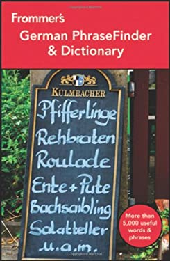 Frommer's German Phrasefinder & Dictionary 9781118143629