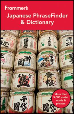 Frommer's Japanese Phrasefinder and Dictionary 9781118143636