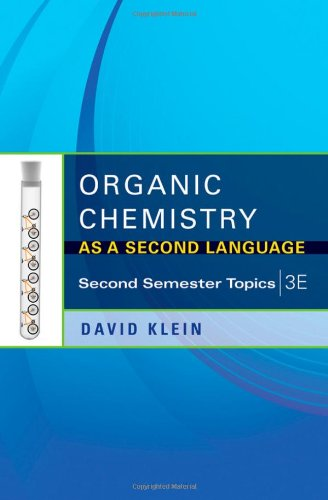 Organic Chemistry as a Second Language: Second Semester Topics 9781118144343