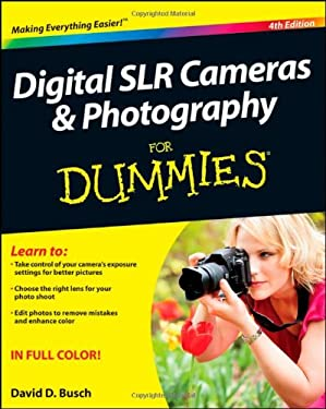 Digital SLR Cameras & Photography for Dummies 9781118144893