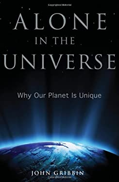 Alone in the Universe: Why Our Planet Is Unique 9781118147979