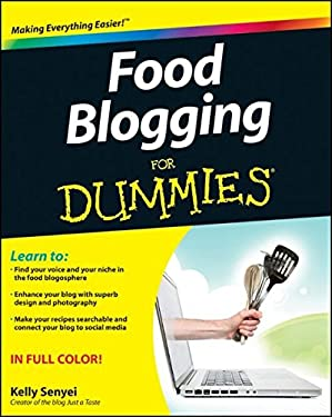 Food Blogging for Dummies 9781118157695