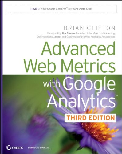 Advanced Web Metrics with Google Analytics 9781118168448