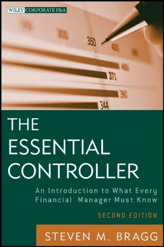 The Essential Controller: An Introduction to What Every Financial Manager Must Know 9781118169971