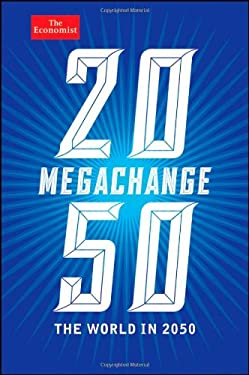 Megachange: The World in 2050 9781118180440