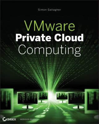 Vmware Private Cloud Computing with Vcloud Director 9781118180587