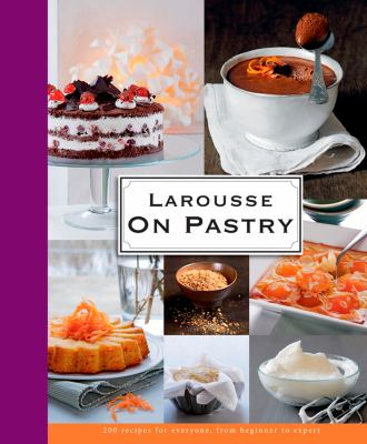 Larousse: On Pastry 9781118208823