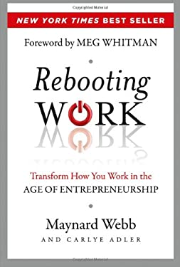 Rebooting Work: Transform How You Work in the Age of Entrepreneurship 9781118226155
