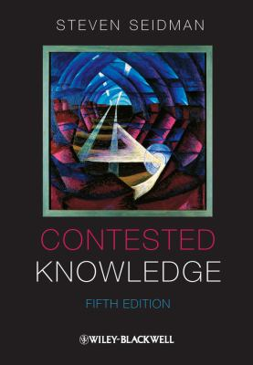Contested Knowledge: Social Theory Today 9781118227909