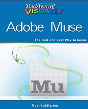 Teach Yourself Visually Adobe Muse 9781118240519