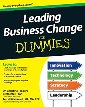 Leading Business Change for Dummies 9781118243480