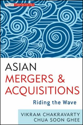 Asian Mergers and Acquisitions: Riding the Wave 9781118247099