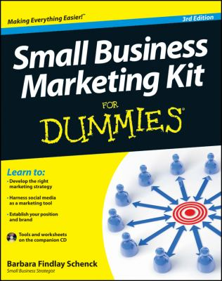 Small Business Marketing Kit for Dummies 9781118311837