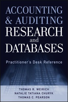 Accounting and Auditing Research & Databases: Practitioner's Desk Reference 9781118334423