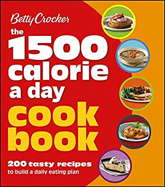 Betty Crocker 1500 Calorie a Day Cookbook 9781118344347