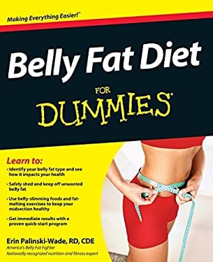 Belly Fat Diet for Dummies 9781118345856