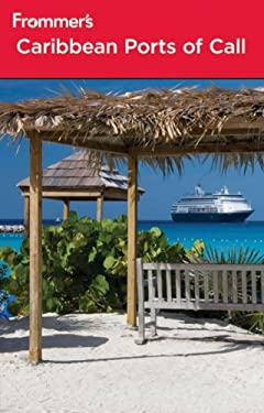 Frommer's Caribbean Ports of Call 9781118369067