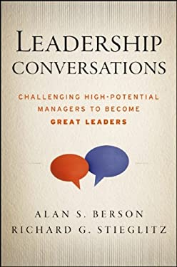 Leadership Conversations: Challenging High Potential Managers to Become Great Leaders 9781118378328