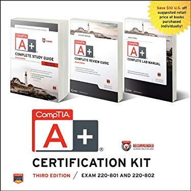 Comptia A+ Complete Certification Kit: Exams 220-801 and 220-802 9781118388426