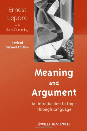 Meaning and Argument: An Introduction to Logic Through Language 9781118390191