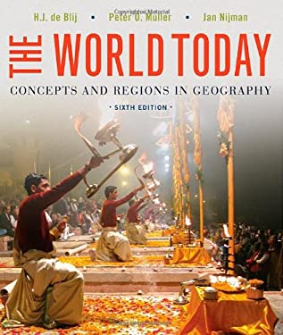 The World Today: Concepts and Regions in Geography 9781118411599