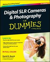Digital SLR Cameras and Photography For Dummies (For Dummies Series) 22397802