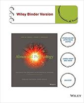 Abnormal Psychology, Binder Ready Version: The Science and Treatment of Psychological Disorders 22950492