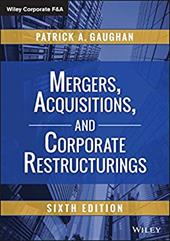 Mergers, Acquisitions, and Corporate Restructurings (Wiley Corporate F&A) 23590622