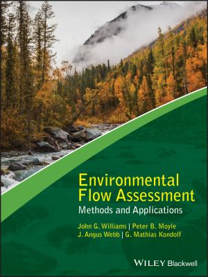 Environmental Flow Assessment: Methods and Applications (Advancing River Restoration and Management)