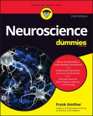 Neuroscience For Dummies - 2nd Edition