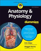 Anatomy and Physiology For Dummies (For Dummies (Math & Science)) 23892209
