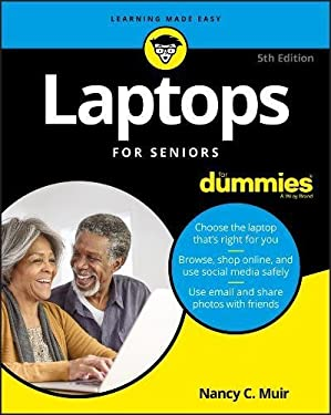 Laptops For Seniors For Dummies - 5th Edition