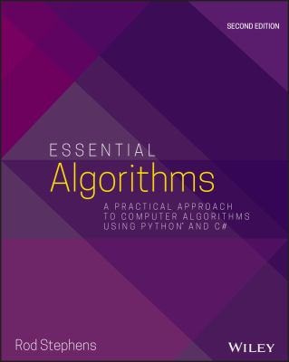 Essential Algorithms: A Practical Approach to Computer Algorithms Using Python and C#