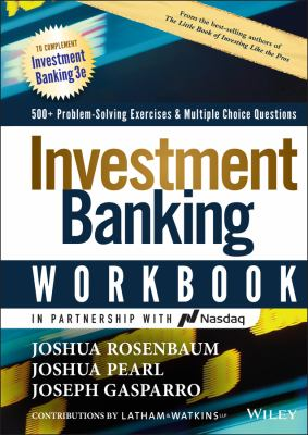 Investment Banking Workbook: Valuation, LBOs, M&A, and IPOs (Wiley Finance)