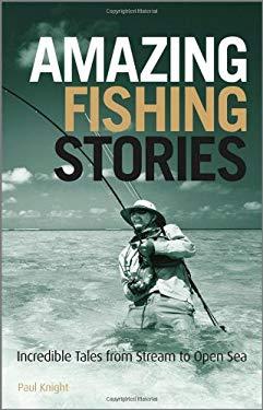 Amazing Fishing Stories 9781119970330