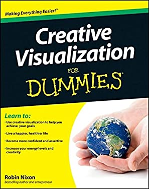 Creative Visualization for Dummies 9781119992646