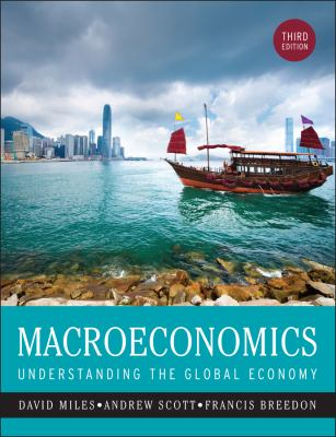 Macroeconomics: Understanding the Global Economy 9781119995715